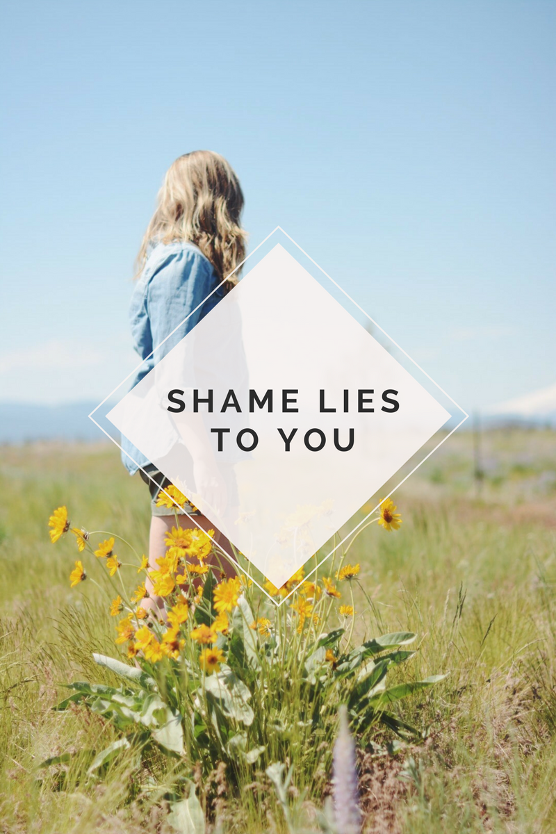 Shame Lies to You